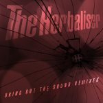 The Herbaliser – Bring Out The Sound Remixes