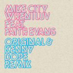 Multi-platinum selling R&B producer and songwriter Mike City teams up with legendary vocalist Faith Evans for summer anthem 'When I Luv'.