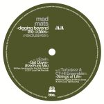 "Following 'Digging Beyond The Crates', the double LP from Swedish DJ and Local Talk label boss Mad Mats, BBE present this strictly limited 12"" EP."