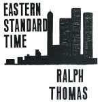 BBE Music continues delving into the jazz archives, emerging with another crate digger's delight- Ralph Thomas' 'Eastern Standard Time'.