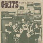 The Grits – Make A Sound