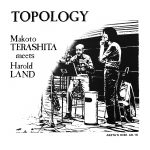 BBE Music presents the fourth release in their acclaimed J Jazz Masterclass Series: Topology by Makoto Terashita and Harold Land.