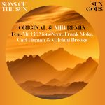With their self-titled debut album about to drop on BBE Music, transatlantic duo Sons of The Sun offer up new single 'Sun Gods', with a remix produced by M. Jelani Brooks featuring MonoNeon, Frank Moka and Mr Lif.
